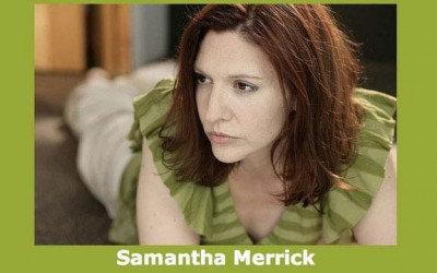 Samantha Merrick, Actor